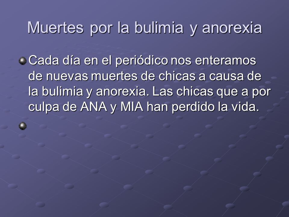 Muertes por la bulimia y anorexia