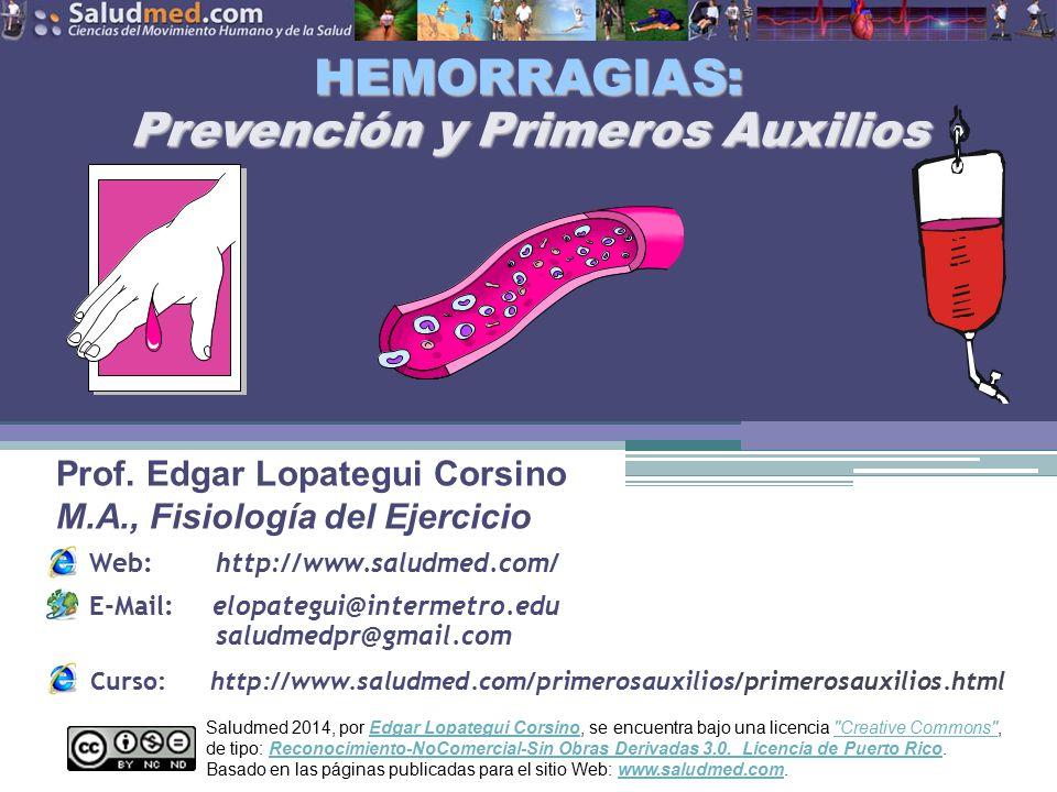 HEMORRAGIAS: Prevención y Primeros Auxilios
