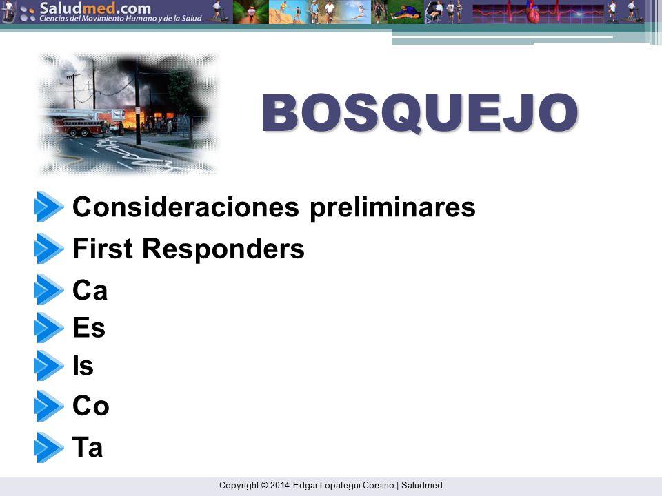 BOSQUEJO Consideraciones preliminares First Responders Ca Es Is Co Ta