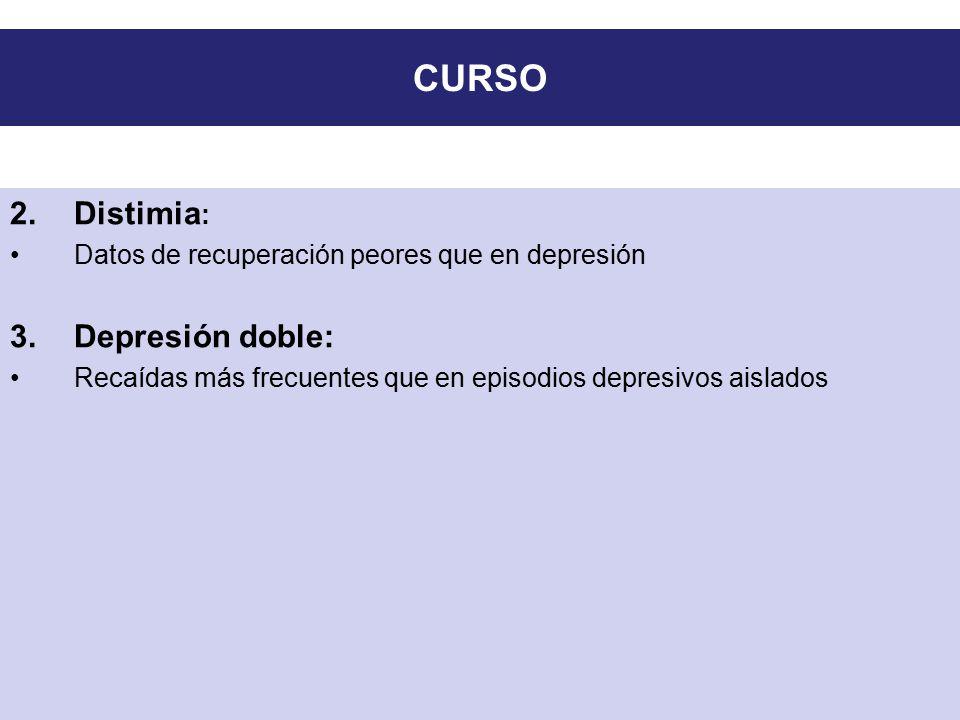 CURSO Distimia: Depresión doble: