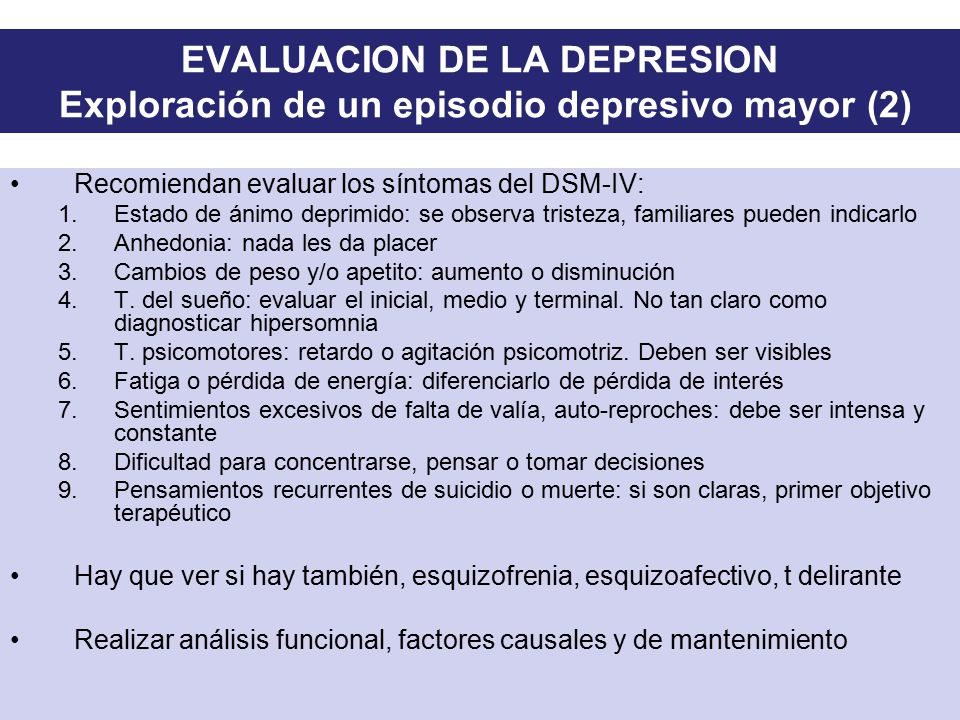EVALUACION DE LA DEPRESION Exploración de un episodio depresivo mayor (2)