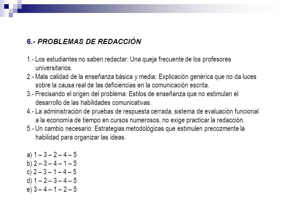 6.- PROBLEMAS DE REDACCIÓN