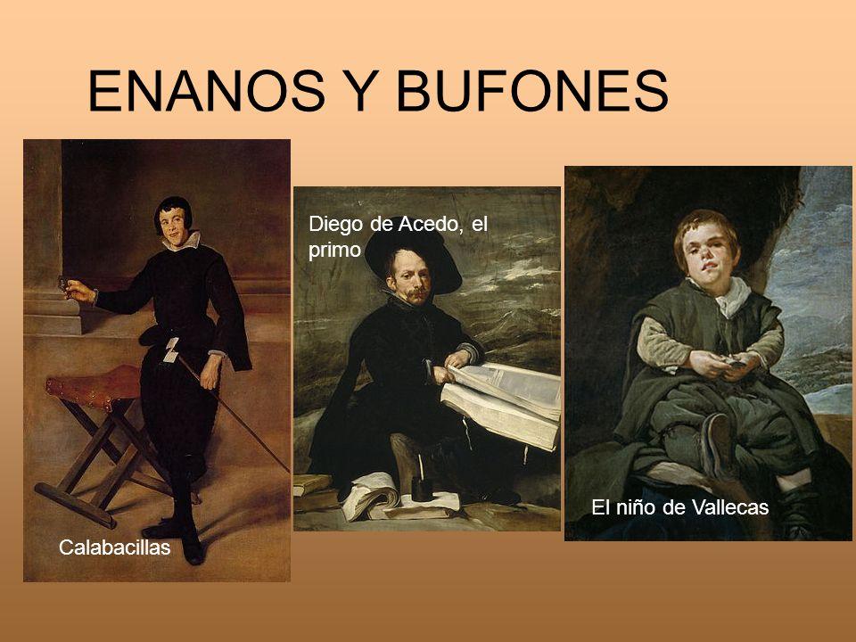 ENANOS Y BUFONES Diego de Acedo, el primo El niño de Vallecas