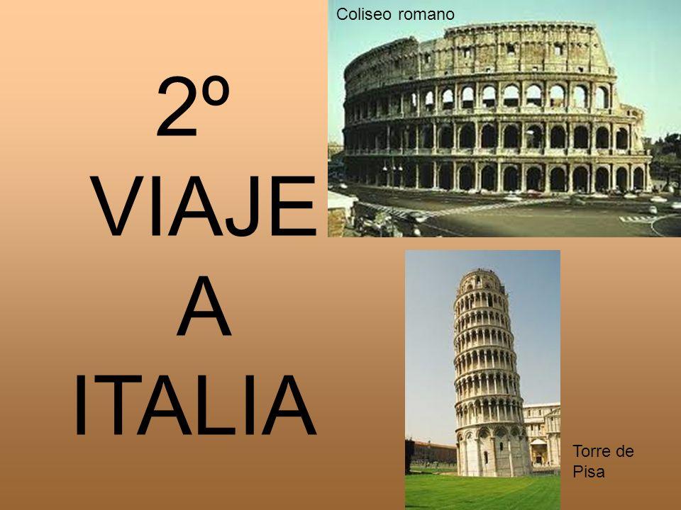 Coliseo romano 2º VIAJE A ITALIA Torre de Pisa