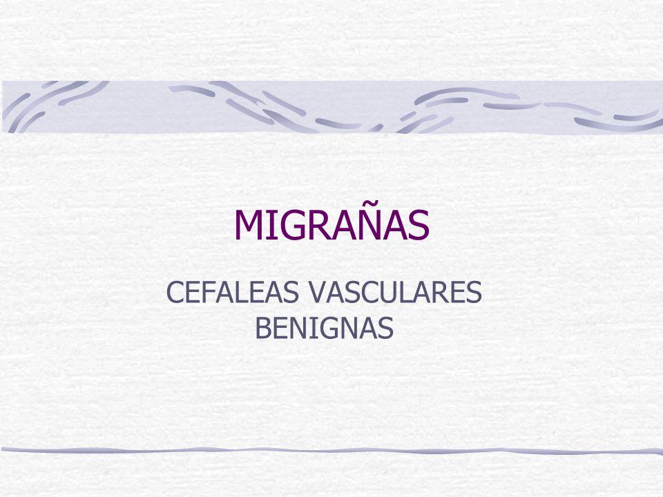 CEFALEAS VASCULARES BENIGNAS