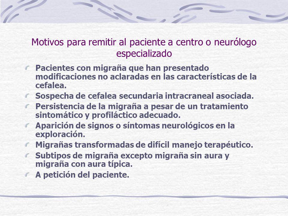 Motivos para remitir al paciente a centro o neurólogo especializado