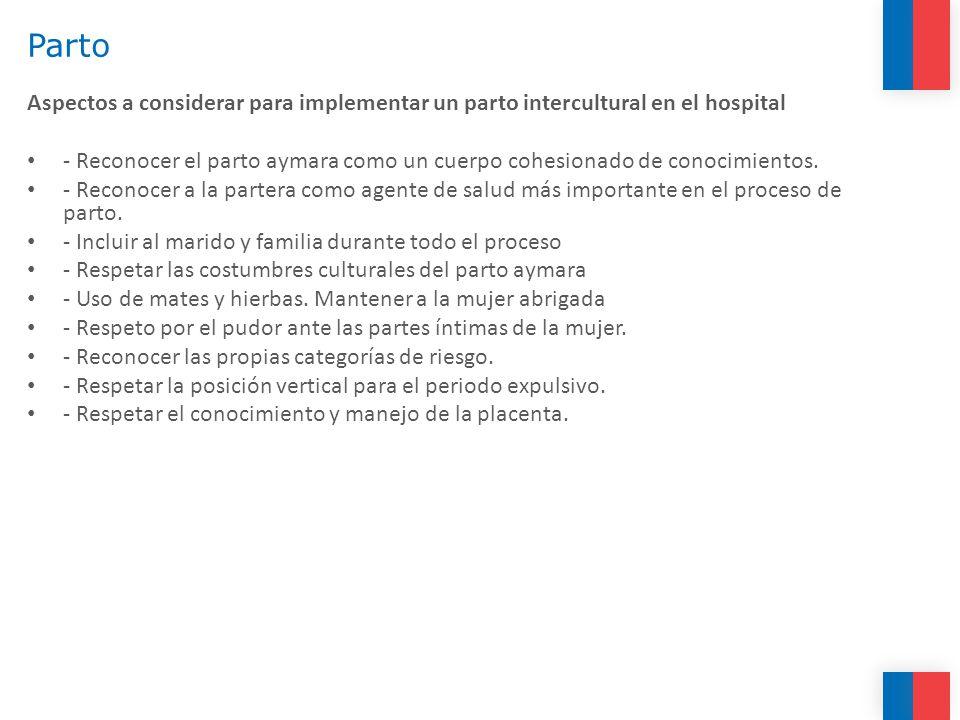 Parto Aspectos a considerar para implementar un parto intercultural en el hospital.