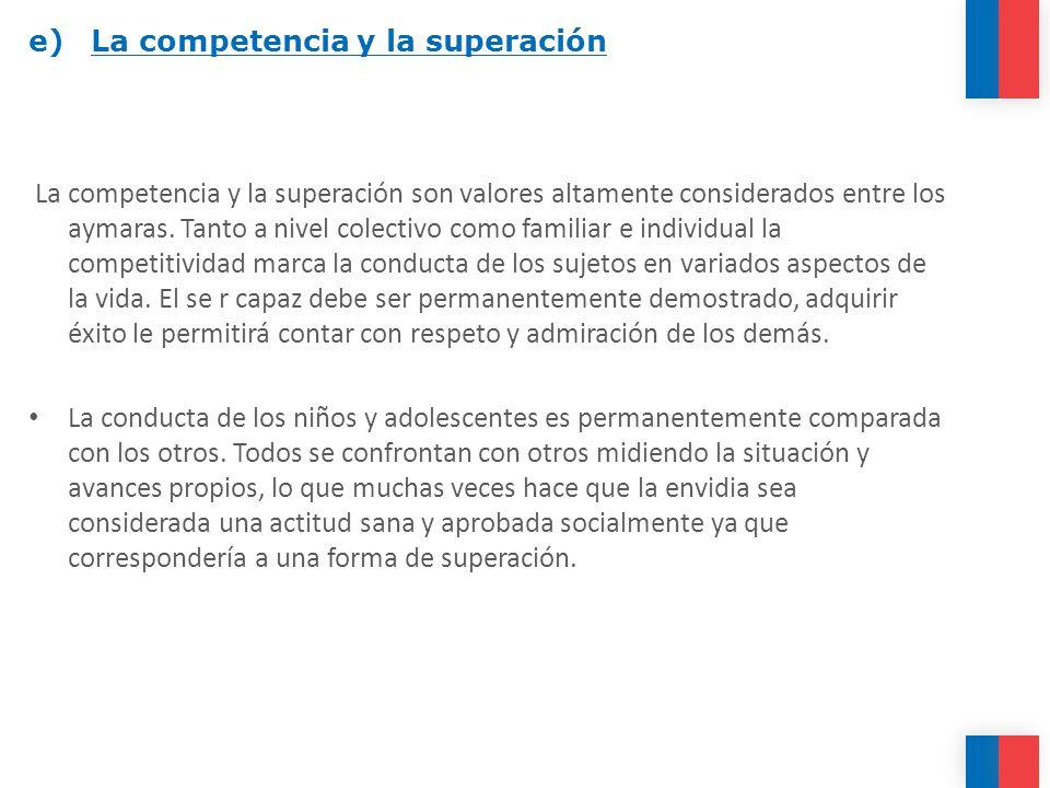 e) La competencia y la superación