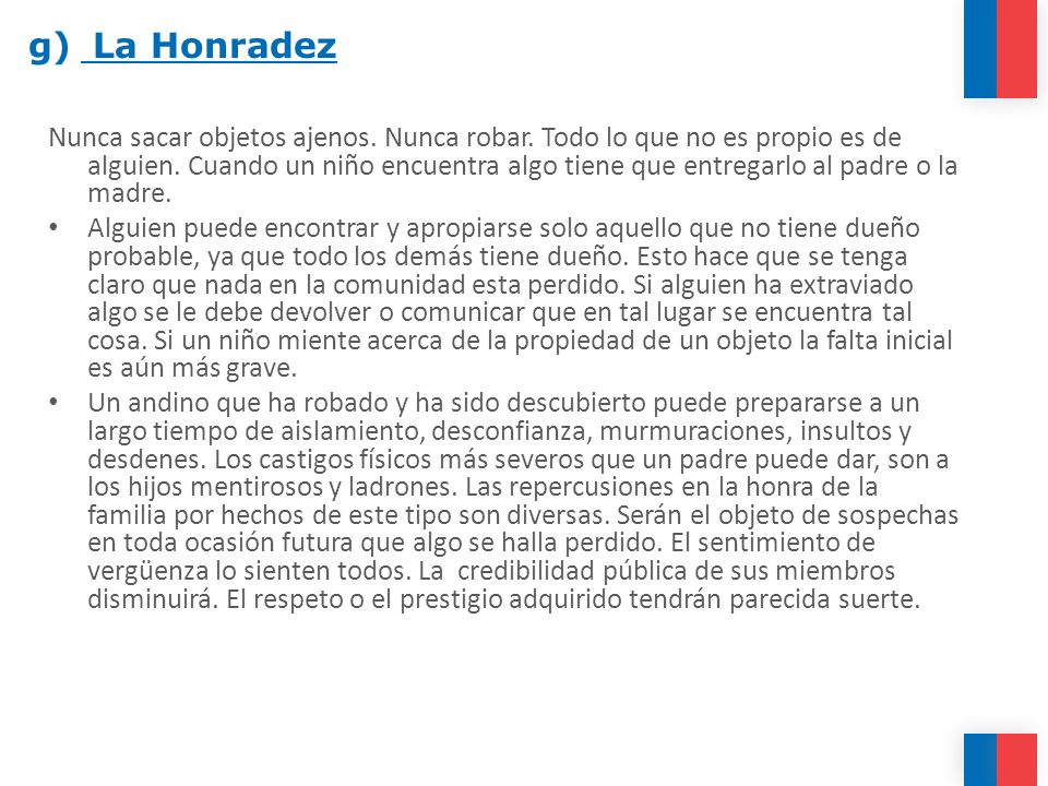 g) La Honradez