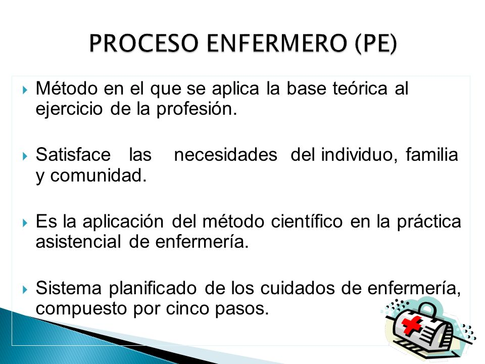 PROCESO ENFERMERO (PE)
