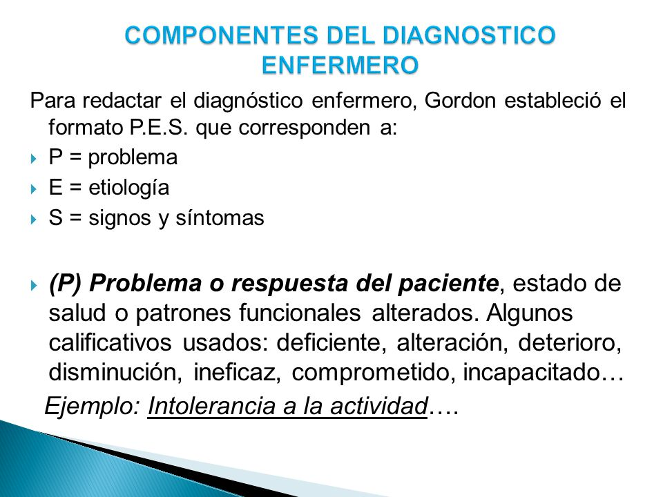 COMPONENTES DEL DIAGNOSTICO ENFERMERO