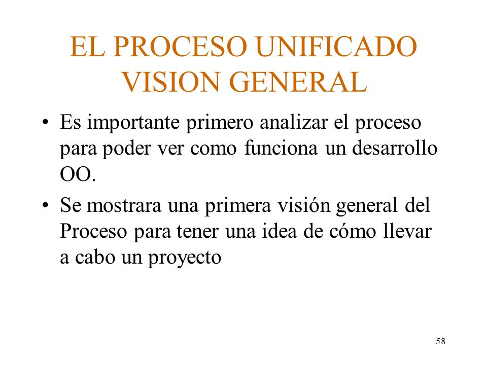 EL PROCESO UNIFICADO VISION GENERAL