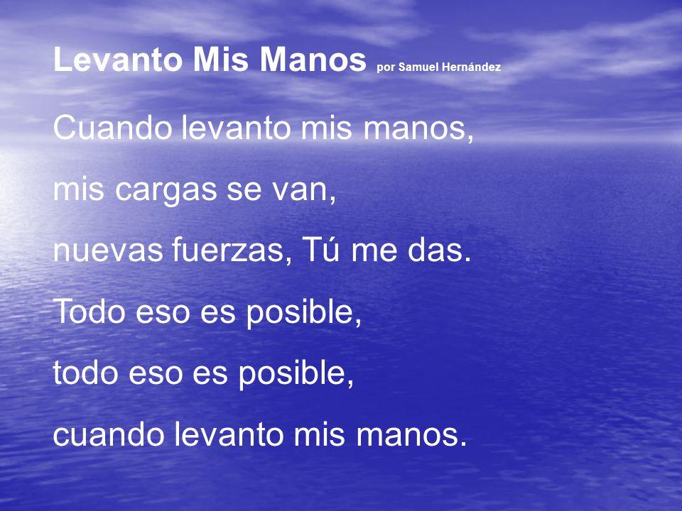 Levanto Mis Manos por Samuel Hernández