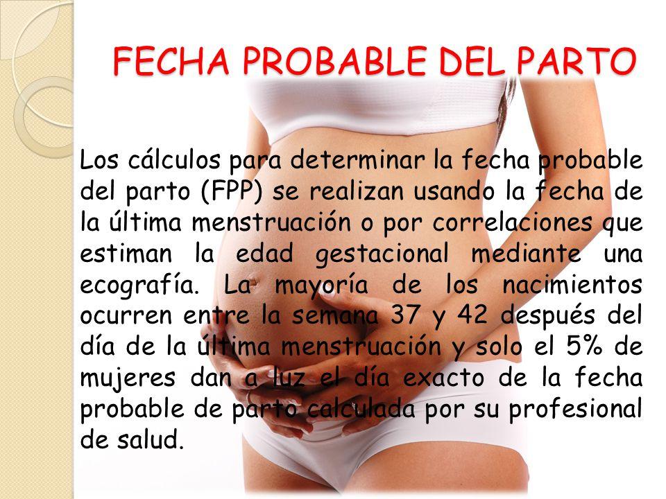FECHA PROBABLE DEL PARTO