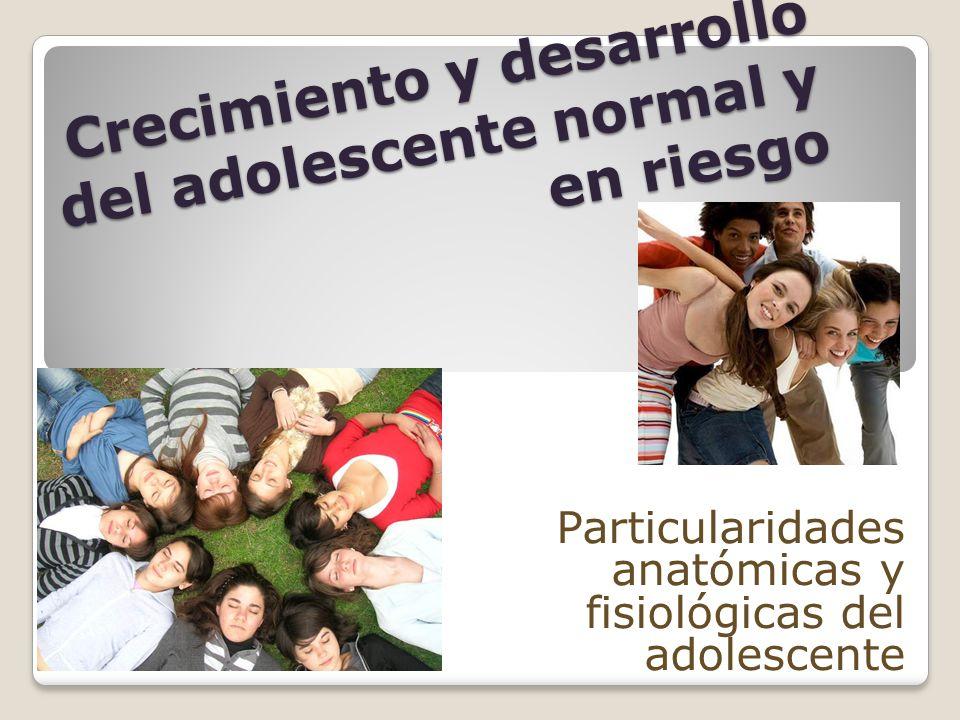 Crecimiento y desarrollo del adolescente normal y en riesgo