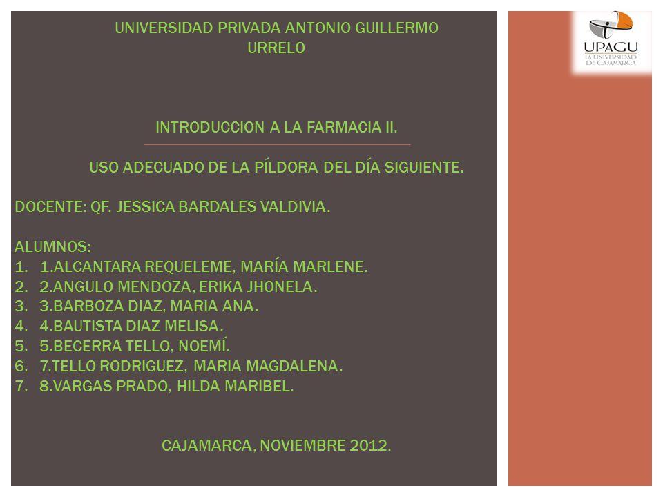 UNIVERSIDAD PRIVADA ANTONIO GUILLERMO URRELO