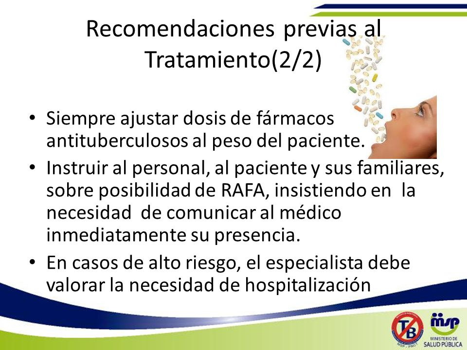 Recomendaciones previas al Tratamiento(2/2)