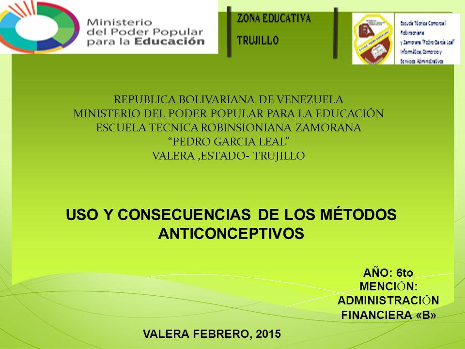 USO Y CONSECUENCIAS DE LOS MÉTODOS ANTICONCEPTIVOS