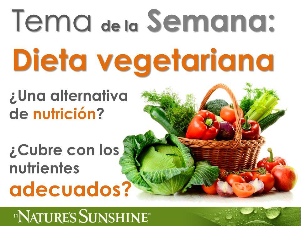 Tema de la Semana: Dieta vegetariana ¿Una alternativa de nutrición