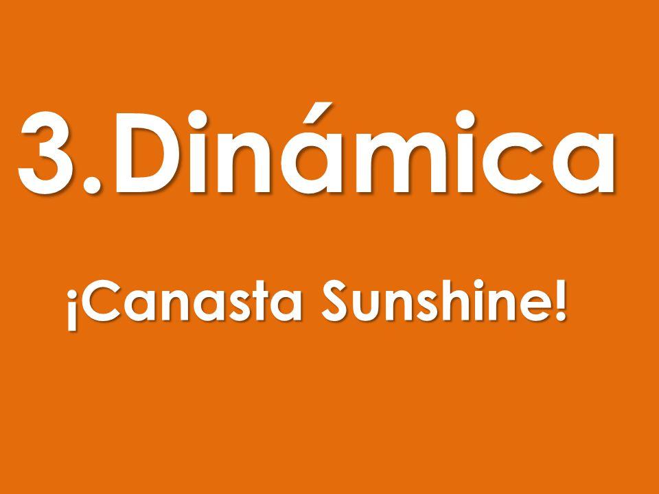 3.Dinámica ¡Canasta Sunshine!