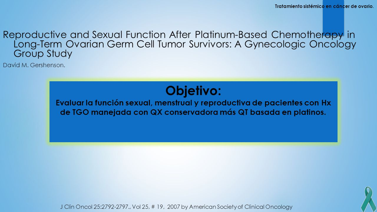 Reproductive and Sexual Function After Platinum-Based Chemotherapy in Long-Term Ovarian Germ Cell Tumor Survivors: A Gynecologic Oncology Group Study