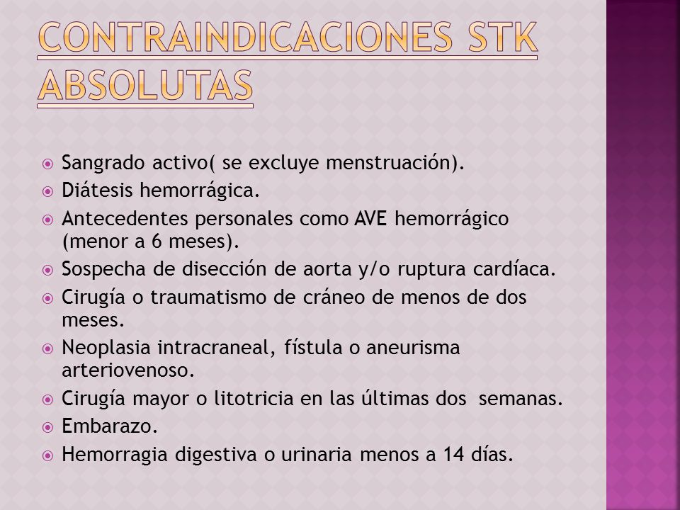 Contraindicaciones STK ABSOLUTAS