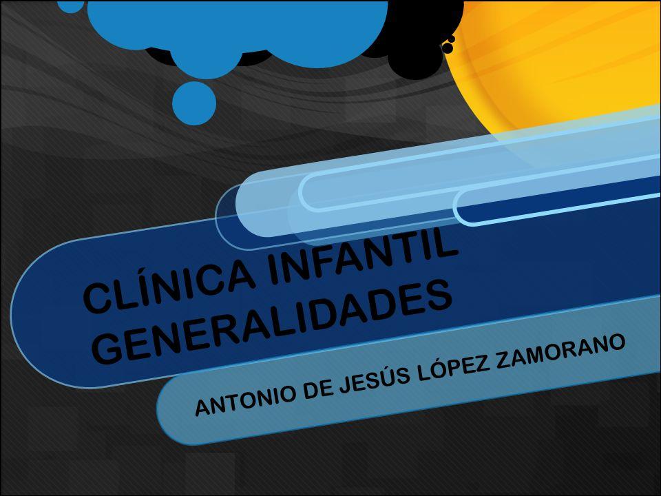 CLÍNICA INFANTIL GENERALIDADES