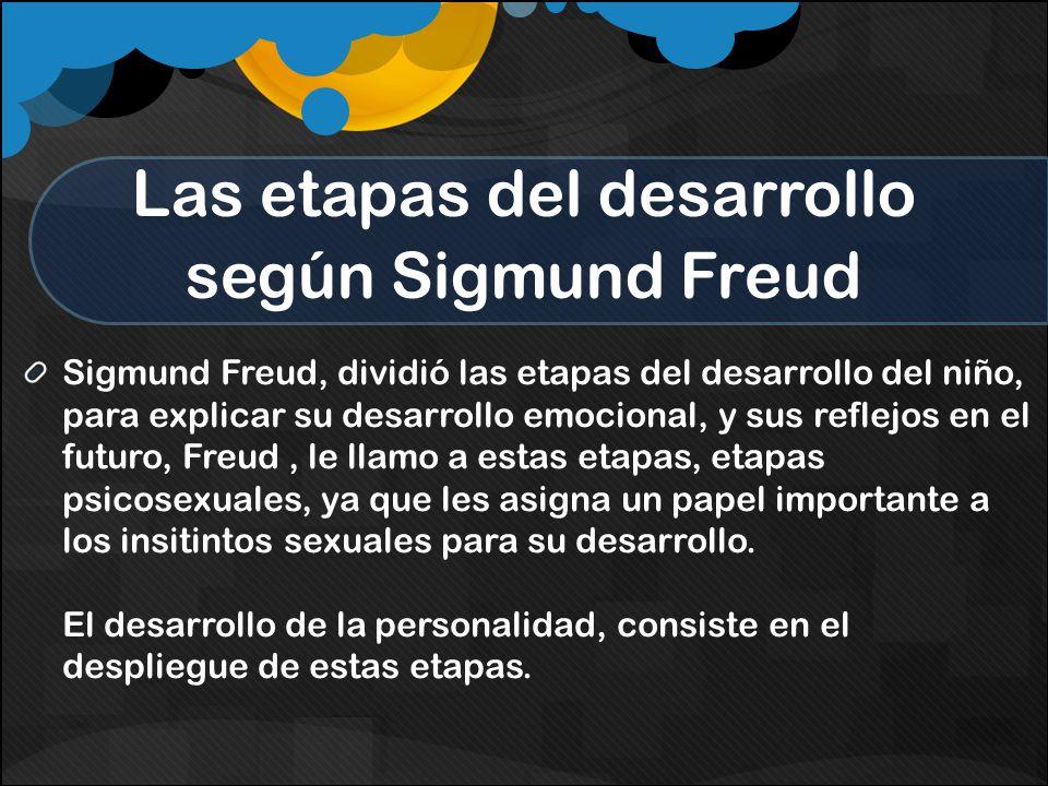 Las etapas del desarrollo según Sigmund Freud