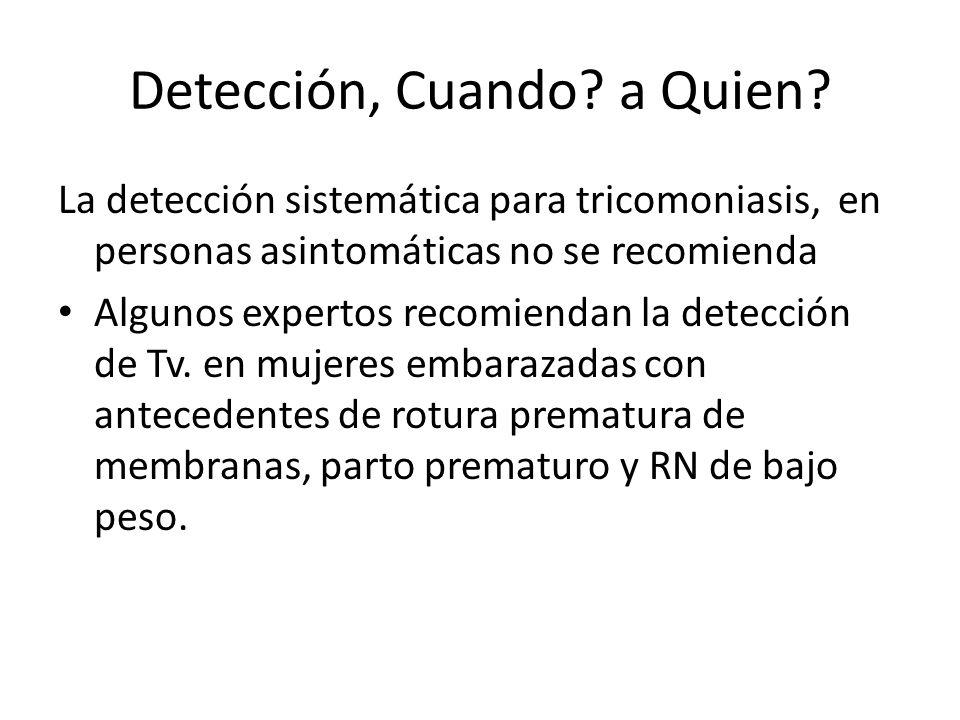 Detección, Cuando a Quien