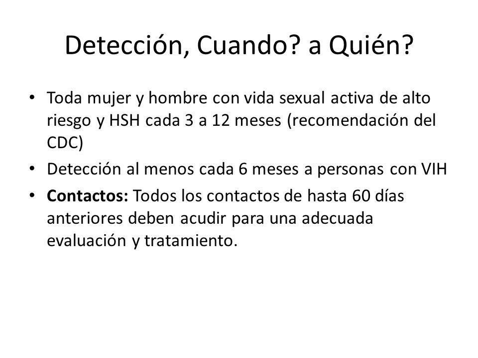 Detección, Cuando a Quién