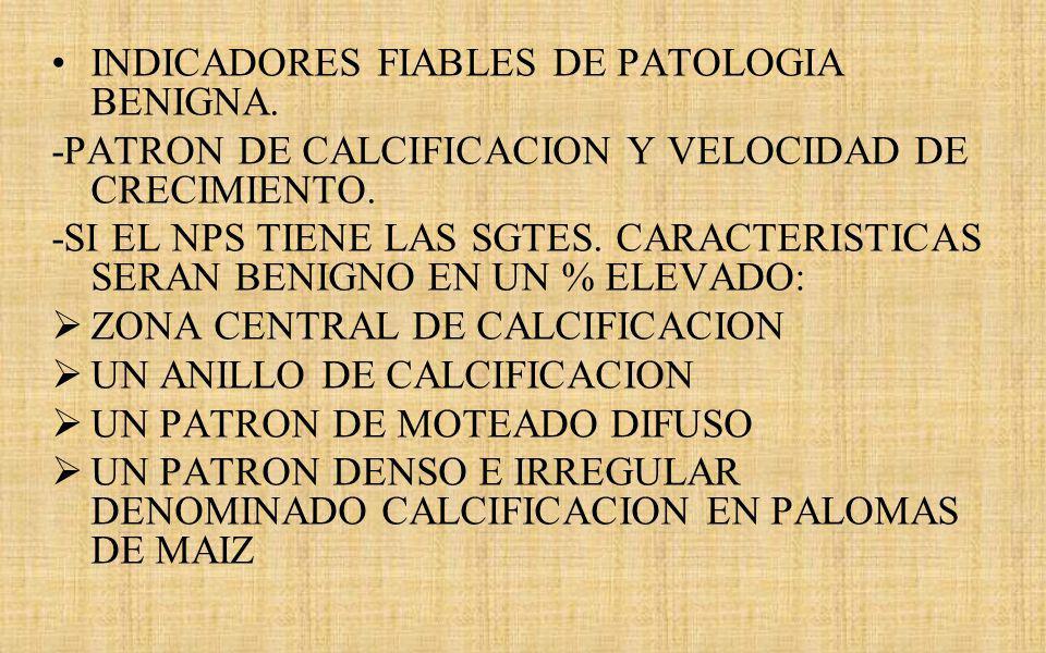 INDICADORES FIABLES DE PATOLOGIA BENIGNA.