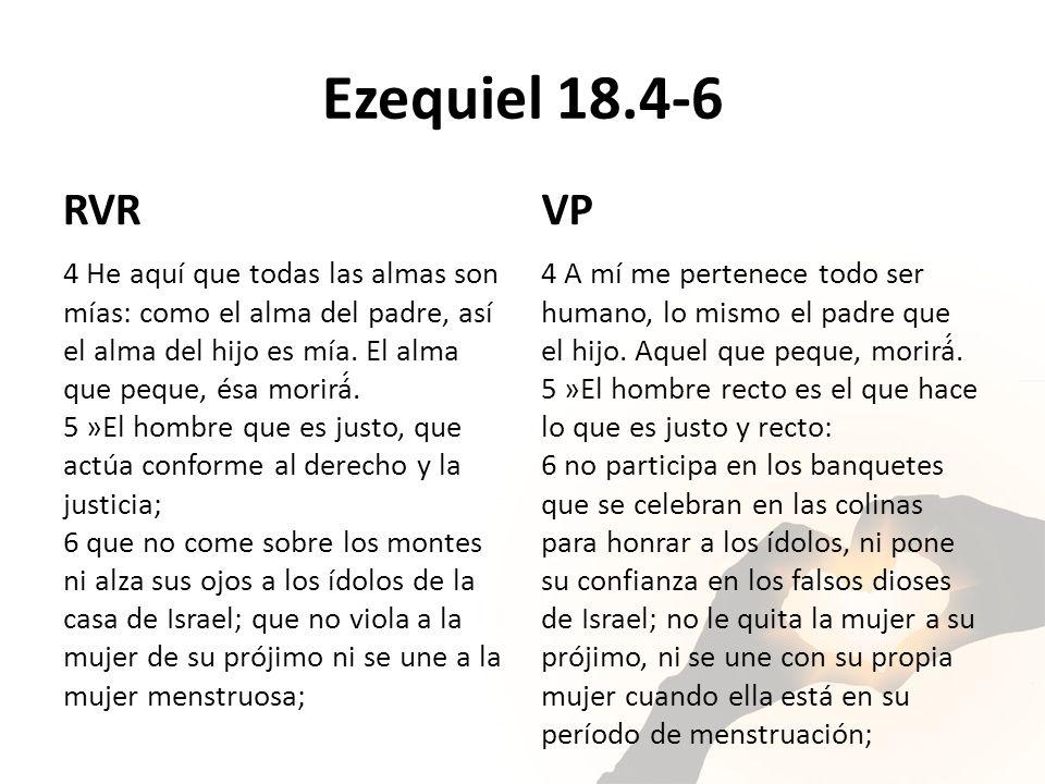 Ezequiel 18.4-6 RVR. VP.
