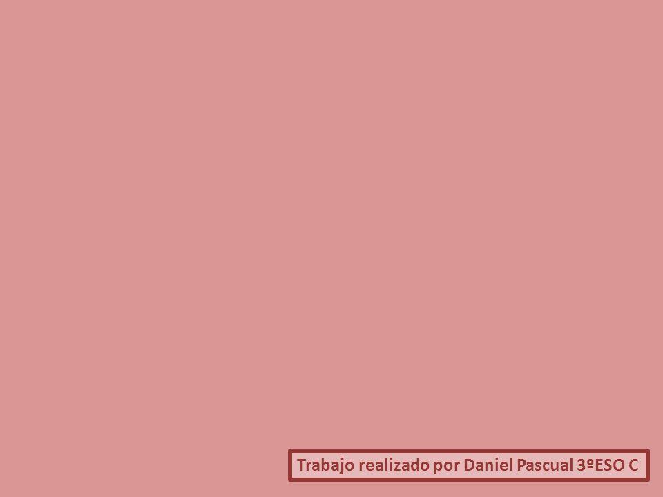 Trabajo realizado por Daniel Pascual 3ºESO C