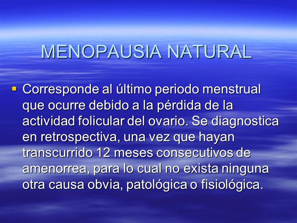 MENOPAUSIA NATURAL