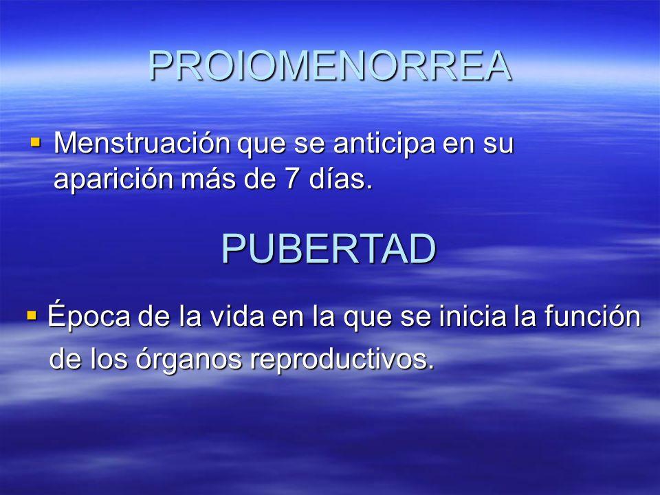 PROIOMENORREA PUBERTAD