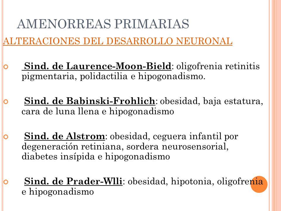 AMENORREAS PRIMARIAS ALTERACIONES DEL DESARROLLO NEURONAL