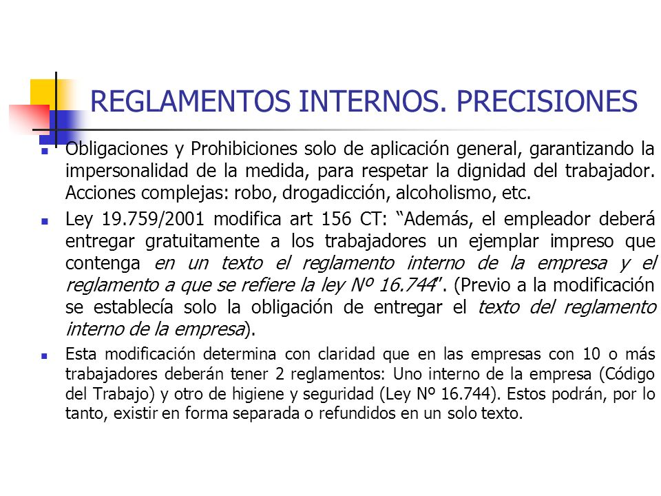 REGLAMENTOS INTERNOS. PRECISIONES