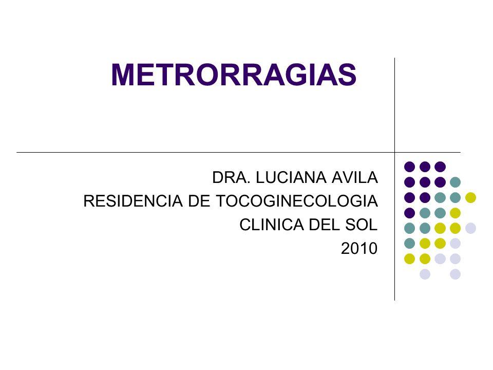 DRA. LUCIANA AVILA RESIDENCIA DE TOCOGINECOLOGIA CLINICA DEL SOL 2010