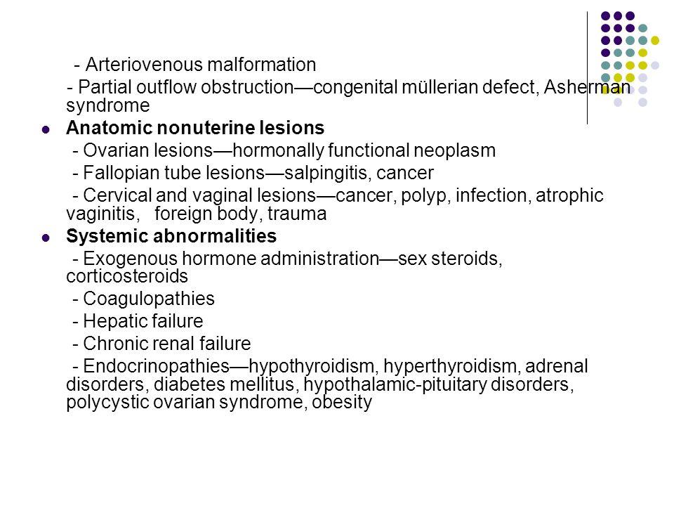 - Arteriovenous malformation