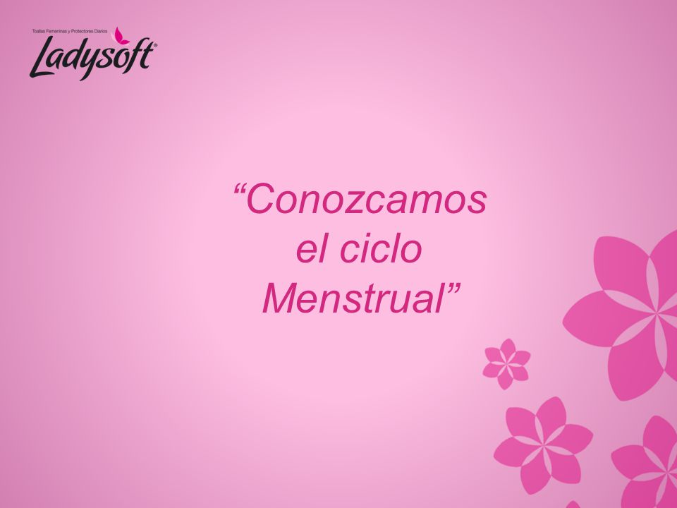 Conozcamos el ciclo Menstrual