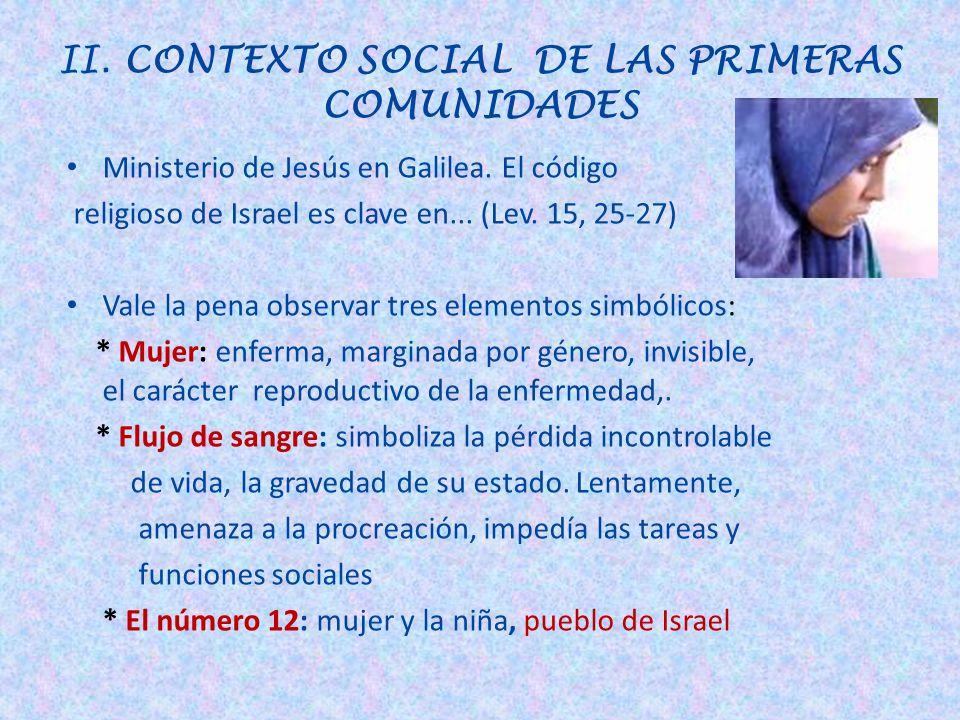II. CONTEXTO SOCIAL DE LAS PRIMERAS COMUNIDADES