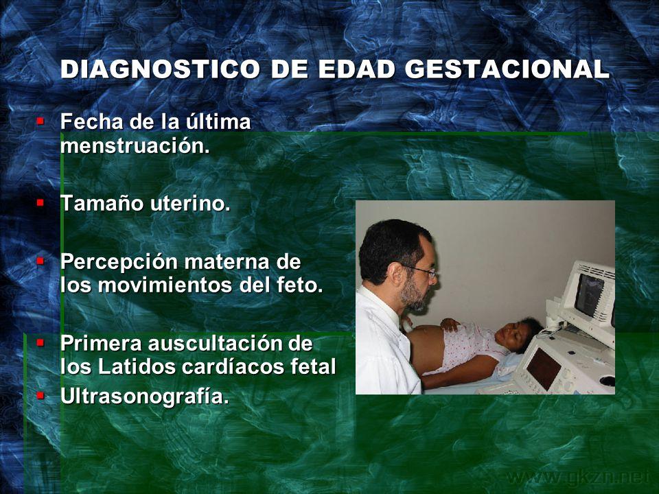 DIAGNOSTICO DE EDAD GESTACIONAL