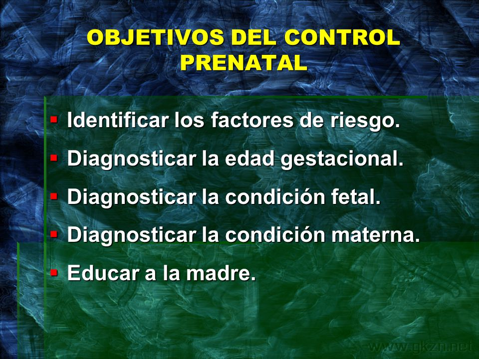 OBJETIVOS DEL CONTROL PRENATAL