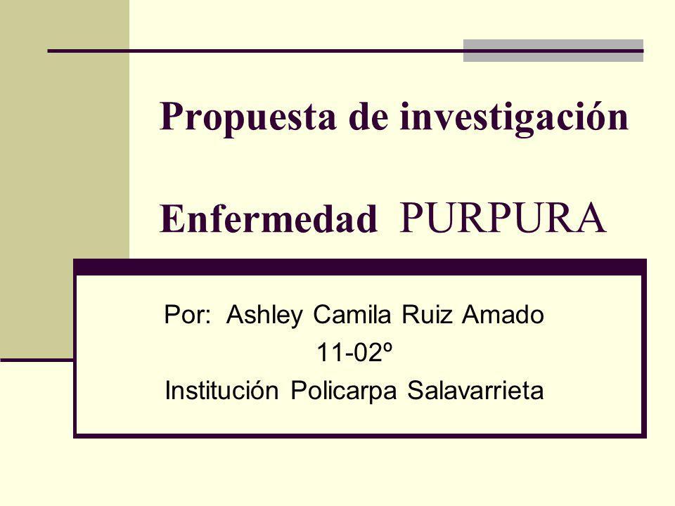 Propuesta de investigación Enfermedad PURPURA