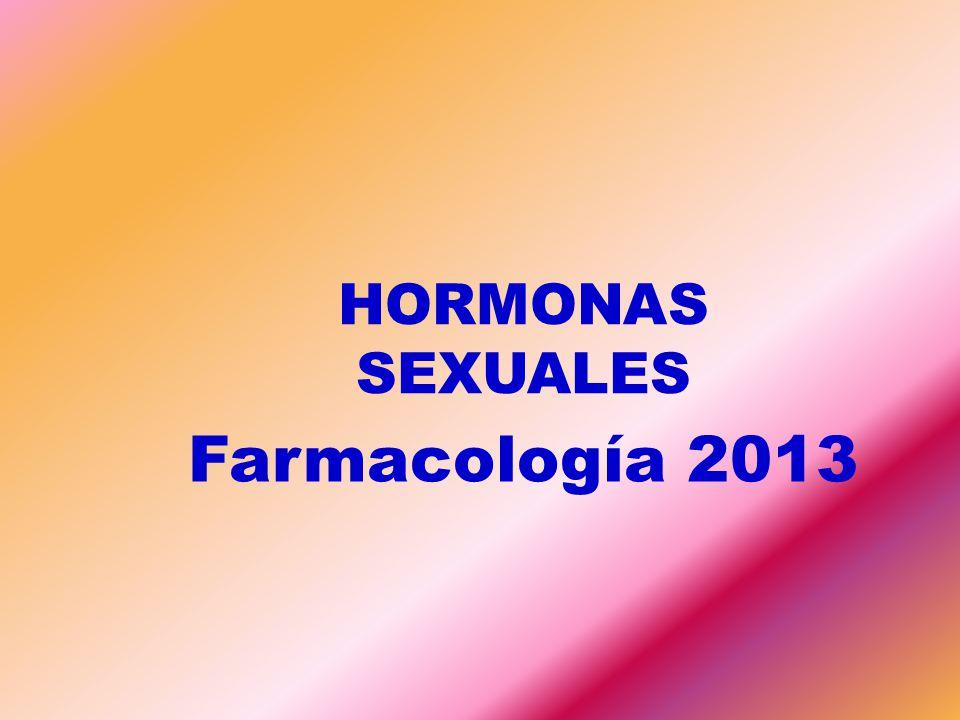 HORMONAS SEXUALES Farmacología 2013