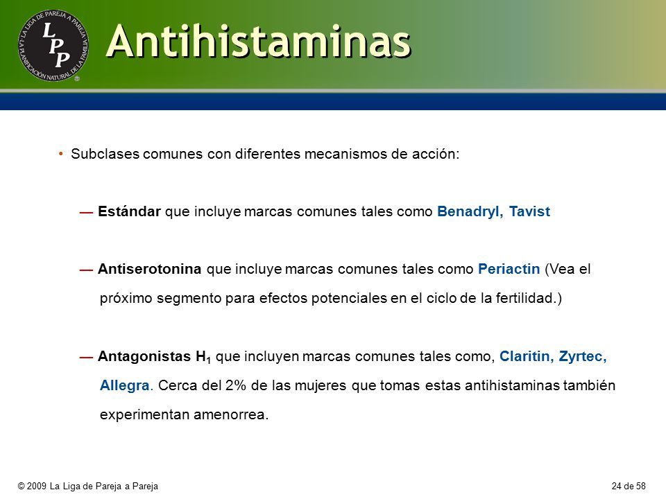 Antihistaminas Subclases comunes con diferentes mecanismos de acción: