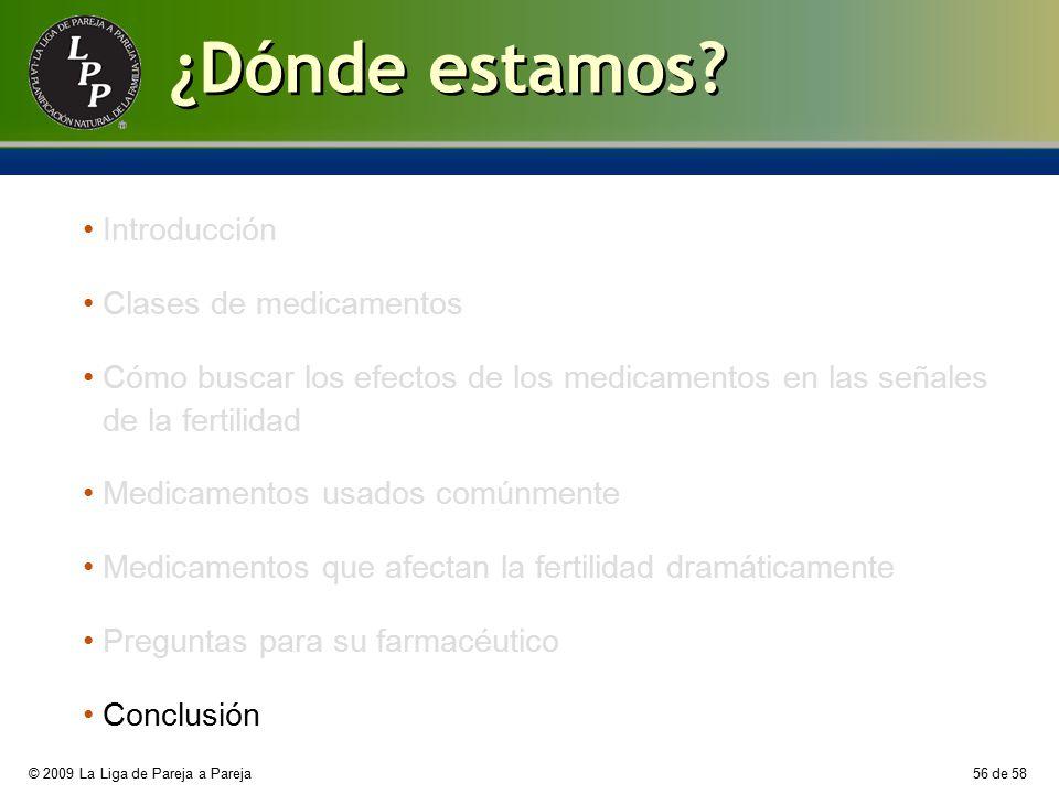 ¿Dónde estamos Introducción Clases de medicamentos