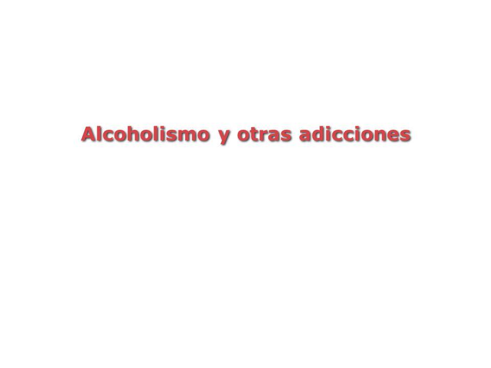 Alcoholismo y otras adicciones