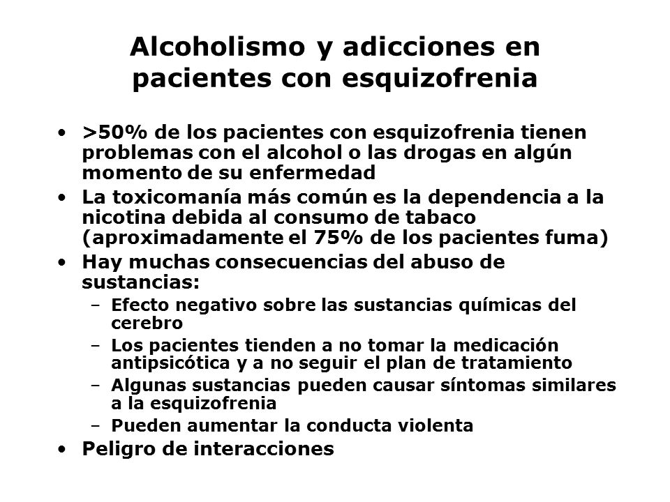 Alcoholismo y adicciones en pacientes con esquizofrenia