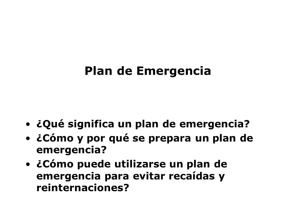 Plan de Emergencia ¿Qué significa un plan de emergencia